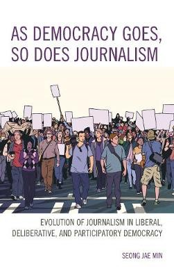 As Democracy Goes, So Does Journalism - pr_84886