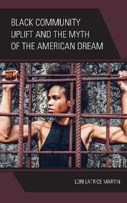 Black Community Uplift and the Myth of the American Dream - pr_284279