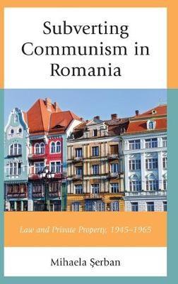 Subverting Communism in Romania -