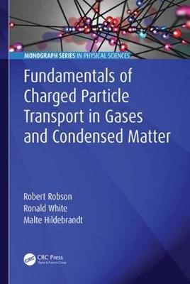 Fundamentals of Charged Particle Transport in Gases and Condensed Matter - pr_395483