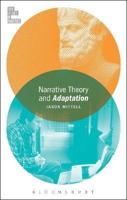 Narrative Theory and Adaptation. -