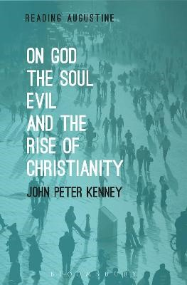 On God, The Soul, Evil and the Rise of Christianity - pr_1705301