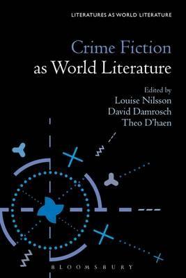 Crime Fiction as World Literature -