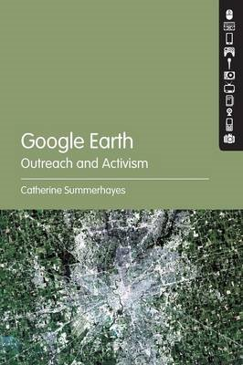 Google Earth: Outreach and Activism -