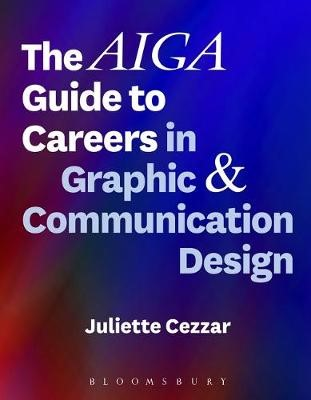 The AIGA Guide to Careers in Graphic and Communication Design -