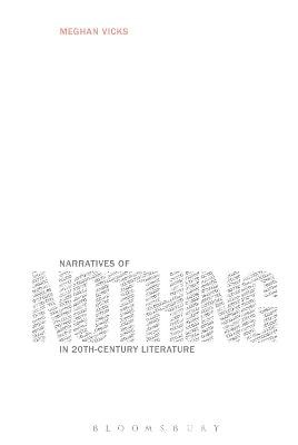 Narratives of Nothing in 20th-Century Literature - pr_156798