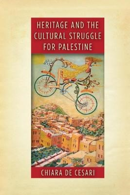 Heritage and the Cultural Struggle for Palestine - pr_105685