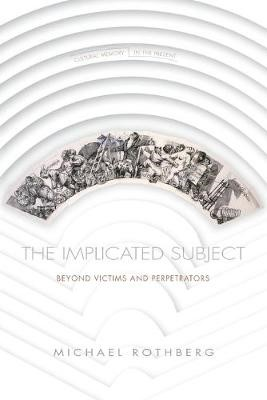 The Implicated Subject -