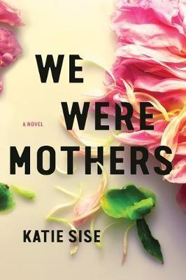 We Were Mothers - pr_277509