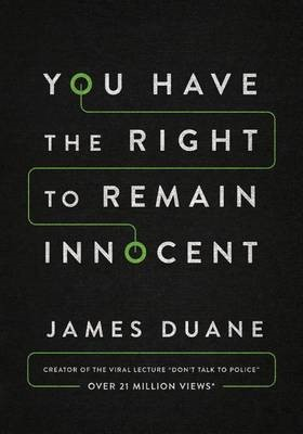 You Have the Right to Remain Innocent -