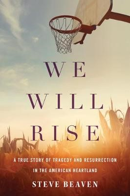 We Will Rise -
