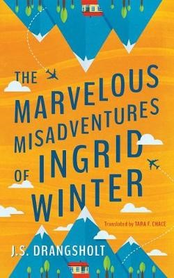 The Marvelous Misadventures of Ingrid Winter -