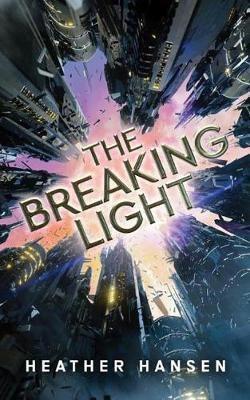 The Breaking Light -