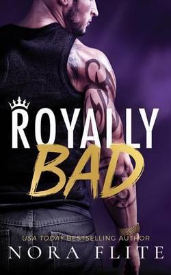 Royally Bad -