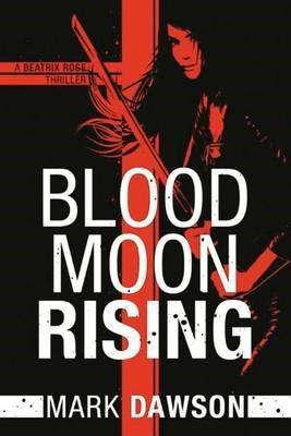 Blood Moon Rising -