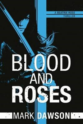 Blood and Roses -