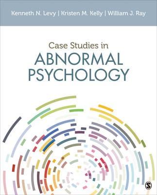 Case Studies in Abnormal Psychology -