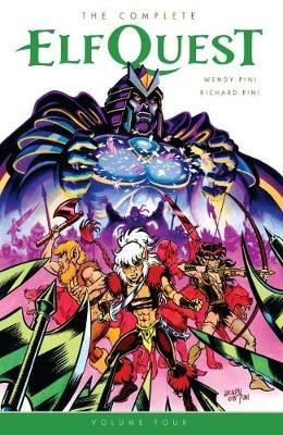 The Complete Elfquest Volume 4 -