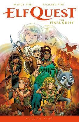 Elfquest: The Final Quest Volume 4 -