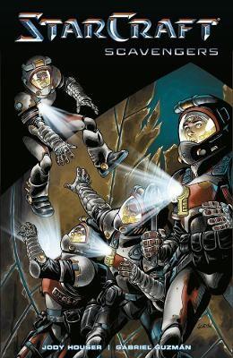 Starcraft: Scavengers (starcraft Volume 1) -