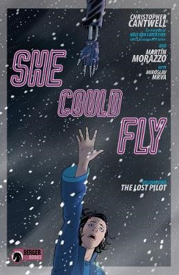 She Could Fly Volume 2: The Lost Pilot -