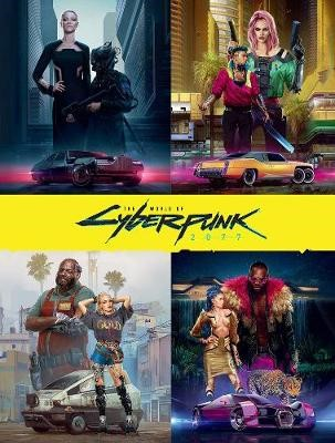 The World Of Cyberpunk 2077 -