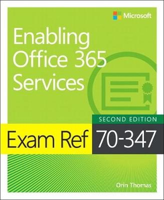 Exam Ref 70-347 Enabling Office 365 Services - pr_286808