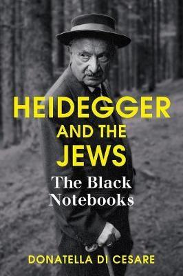 Heidegger and the Jews -