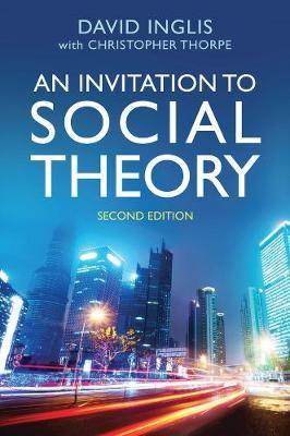 An Invitation to Social Theory -
