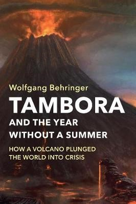 Tambora and the Year without a Summer -