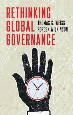 Rethinking Global Governance -