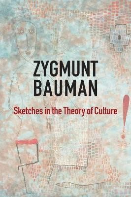 Sketches in the Theory of Culture -