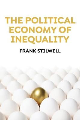 The Political Economy of Inequality -