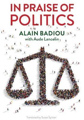 In Praise of Politics -