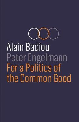 For a Politics of the Common Good -