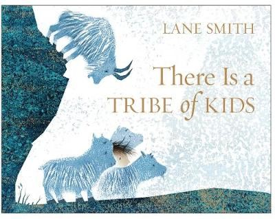 There Is a Tribe of Kids -