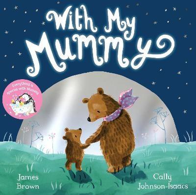 With My Mummy -