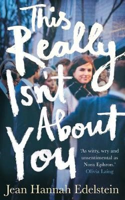 This Really Isn't About You -