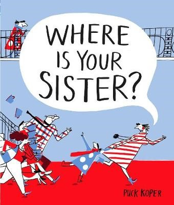 Where Is Your Sister? - pr_322016