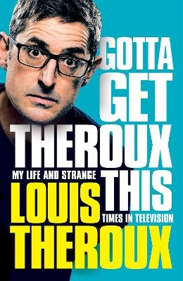 Gotta Get Theroux This -