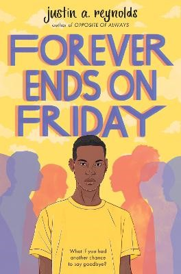 Forever Ends on Friday -