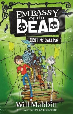 Embassy of the Dead: Destiny Calling -