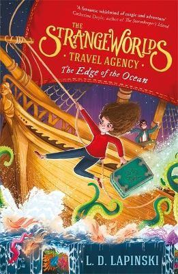The Strangeworlds Travel Agency: The Edge of the Ocean: Book 2 -