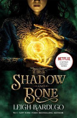 Shadow and Bone -
