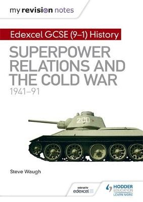 My Revision Notes: Edexcel GCSE (9-1) History: Superpower relations and the Cold War, 1941-91 - pr_197342