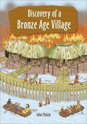 Reading Planet KS2 - Discovery of a Bronze Age Village - Level 5: Mars/Grey band - pr_1752954