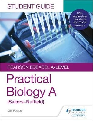 Pearson Edexcel A-level Biology (Salters-Nuffield) Student Guide: Practical Biology - pr_1749354