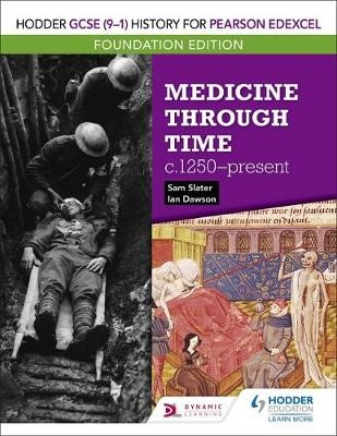 Hodder GCSE (9-1) History for Pearson Edexcel Foundation Edition: Medicine through time c.1250-present - pr_1741063