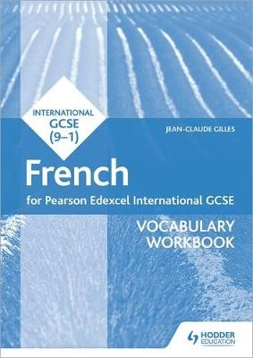 Pearson Edexcel International GCSE French Vocabulary Workbook -