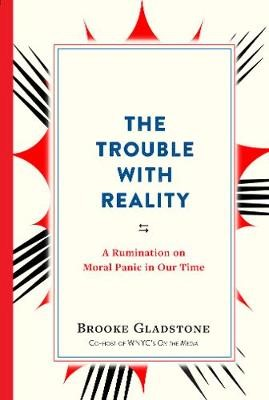 The Trouble with Reality -